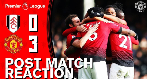 【DAN字幕组】曼联3-0富勒姆 赛后众将采访:很高兴我们重返英超四强!