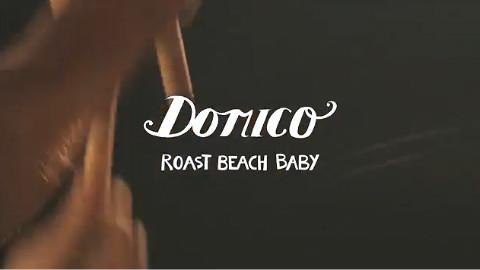 ドミコ / ロースト・ビーチ・ベイベーPart1