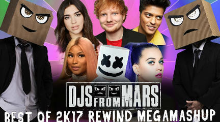 5分钟回顾2017年40首热曲混音·Best Of 2017 - Djs From Mars