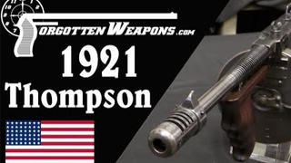 【被遗忘的武器】汤普森1921型